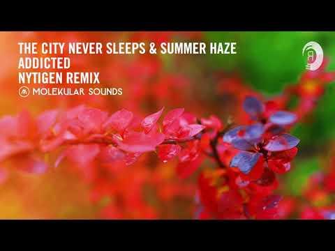 The City Never Sleeps & Summer Haze - Addicted (NyTiGen Extended Mix)