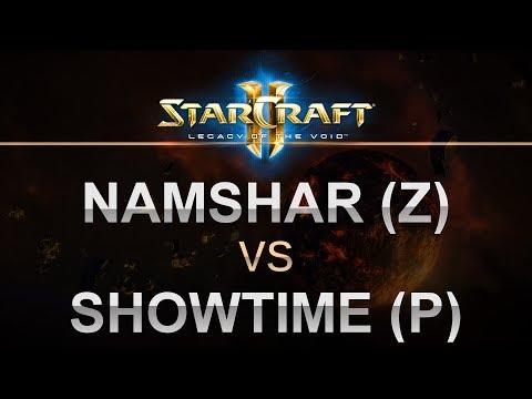 SC2 - Legacy of the Void 2017 - BO5 - Namshar (Z) v ShoWTimE (P)