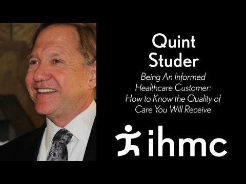 Quint Studer - Being An Informed Healthcare Customer - YouTube