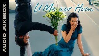 U Me Aur Hum | Jukebox (Full Songs) | Ajay Devgn & Kajol