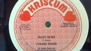 Tyrone Evans - Trust In Me.