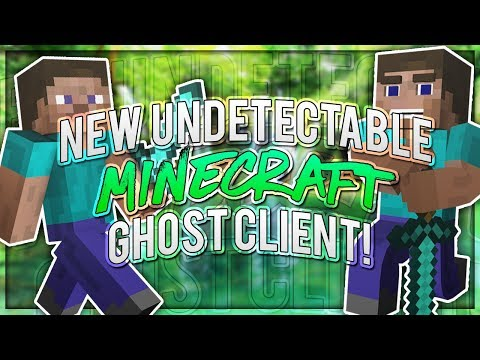 NEW UPDATED | Minecraft Ghost Client FREE! | UNDETECTABLE 1.7+