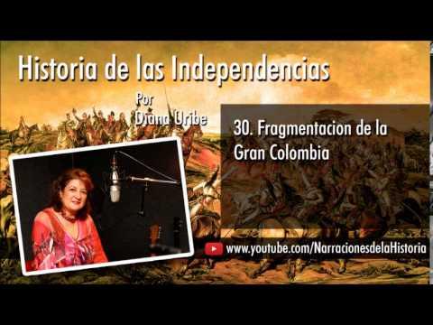 30. Fragmentación de la Gran Colombia