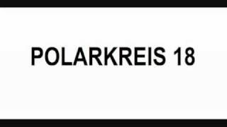Polarkreis 18 - Allein, Alene (Nephew Remix)