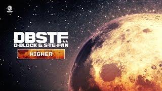 D-Block & S-te-Fan - Higher (#EVO035 Preview)