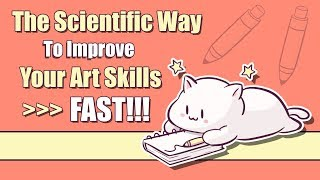 The Scientific Way t๐ Improve your Art FAST! - How to Practice and Remember Efficiently