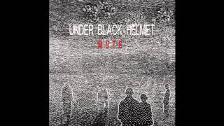 Under Black Helmet - Have You Ever Had A Dream
