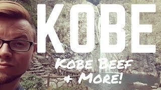 KOBE, Japan - Things to Do In Kobe 2017 including the famous Kobe Beef!