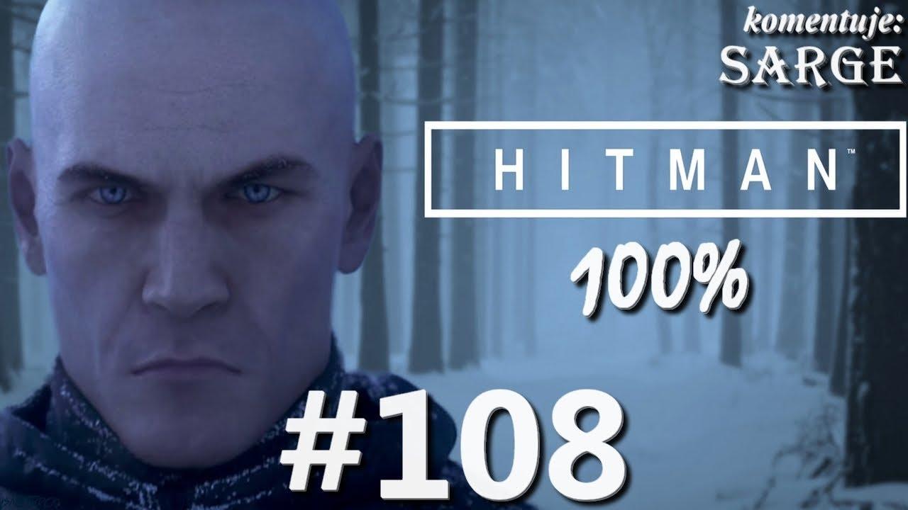 Zagrajmy w Hitman 2016 (100%) odc. 108 – Finezja Sokoloffa | Eskalacja