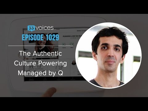 Episode 1029 | The Authentic Culture Powering Managed by Q