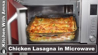 Chicken Lasagna in Microwave oven - Lasagna Recipe With White Sauce - Kitchen With Amna