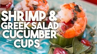 SHRIMP & GREEK SALAD Cucumber Cups - HEALTHY appetizer