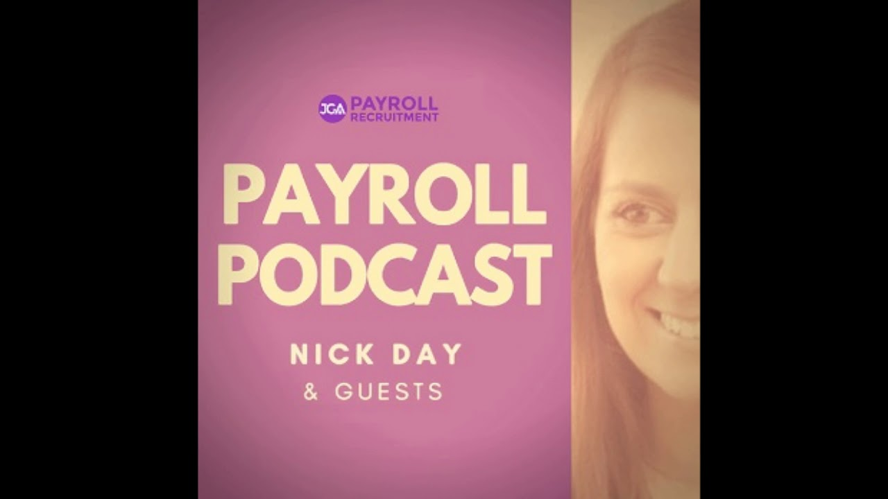 #02. The Payroll Podcast by JGA Recruitment - The Future of Payroll and the CIPP, with Vickie Graham