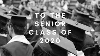 To the Senior Class of 2020