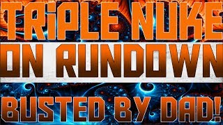 TRIPLE NUKE on Rundown - Busted by Girls Dad Naked!