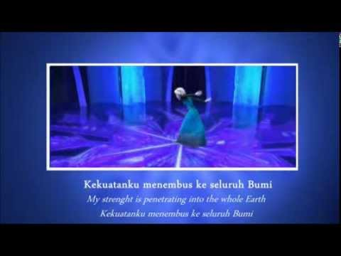 [HQ] Frozen | Let It Go / Lepaskan (Indonesian / Bahasa Indonesia) (Lyrics and Translation) [S&T]