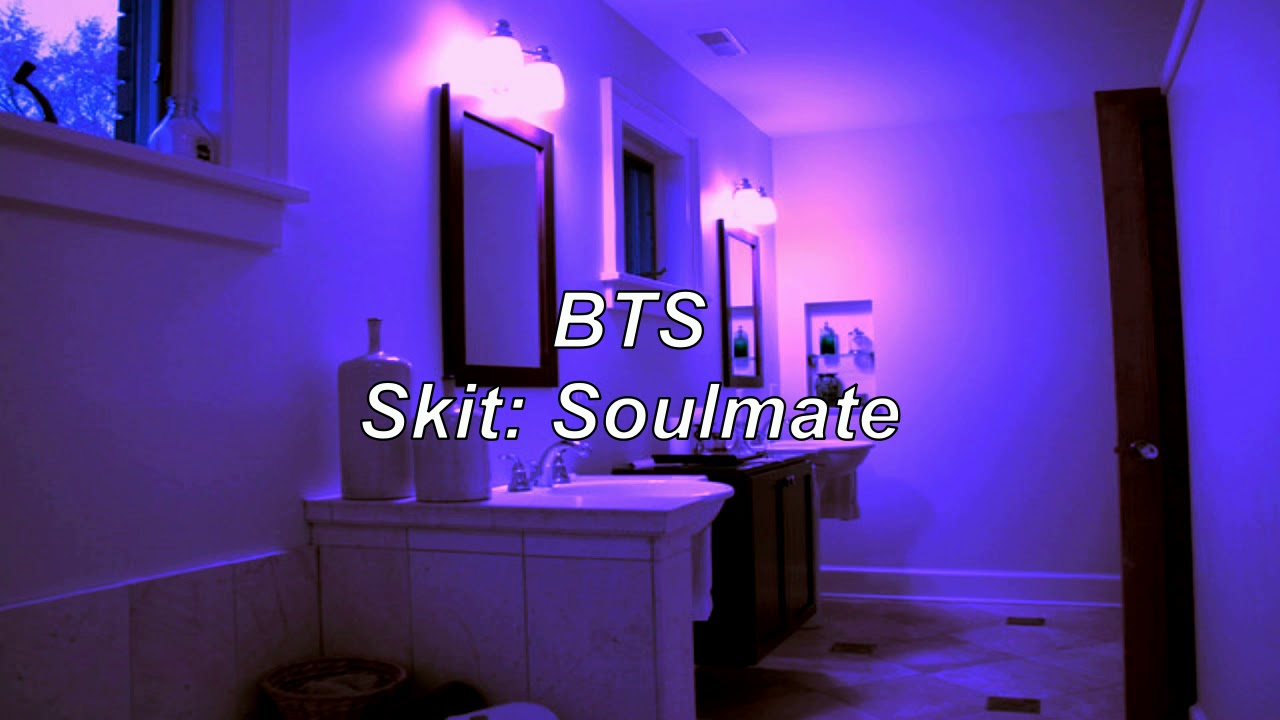 BTS - Skit: Soulmate (Bathroom Party Effect)