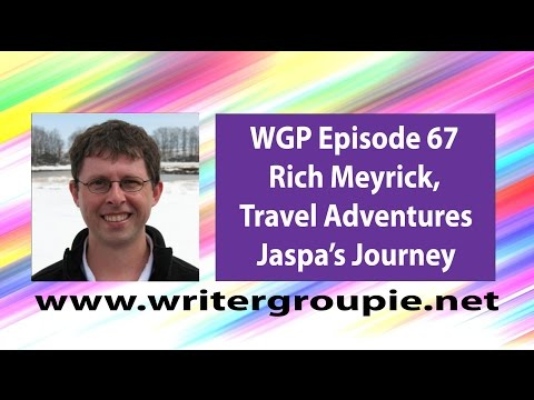 WGP Episode 67- Rich Meyrick, travel adventure novels for kids