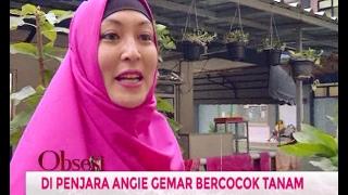 Dulu Ratapi Vonis Hukum, Kini Angelina Sondakh Bersyukur - Obsesi 09/02