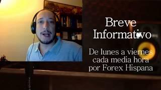 Breve Informativo - Noticias Forex del 24 de Julio 2017