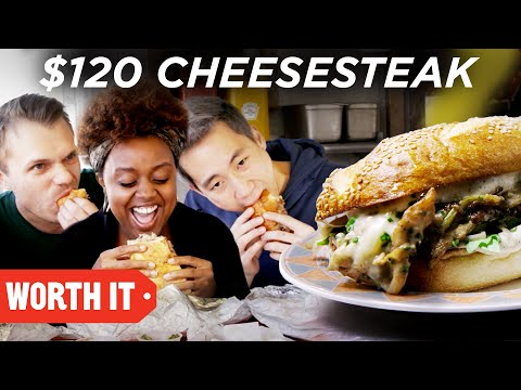 $10 Cheesesteak Vs. $120 Cheesesteak
