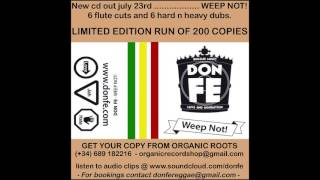 Don Fe - Weep Not Riddim + DUB