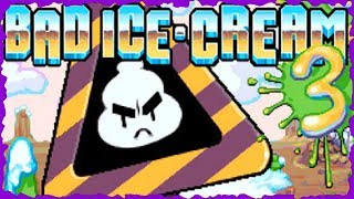 Bad Ice Cream 3 Full Gameplay Walkthrough All Levels 42