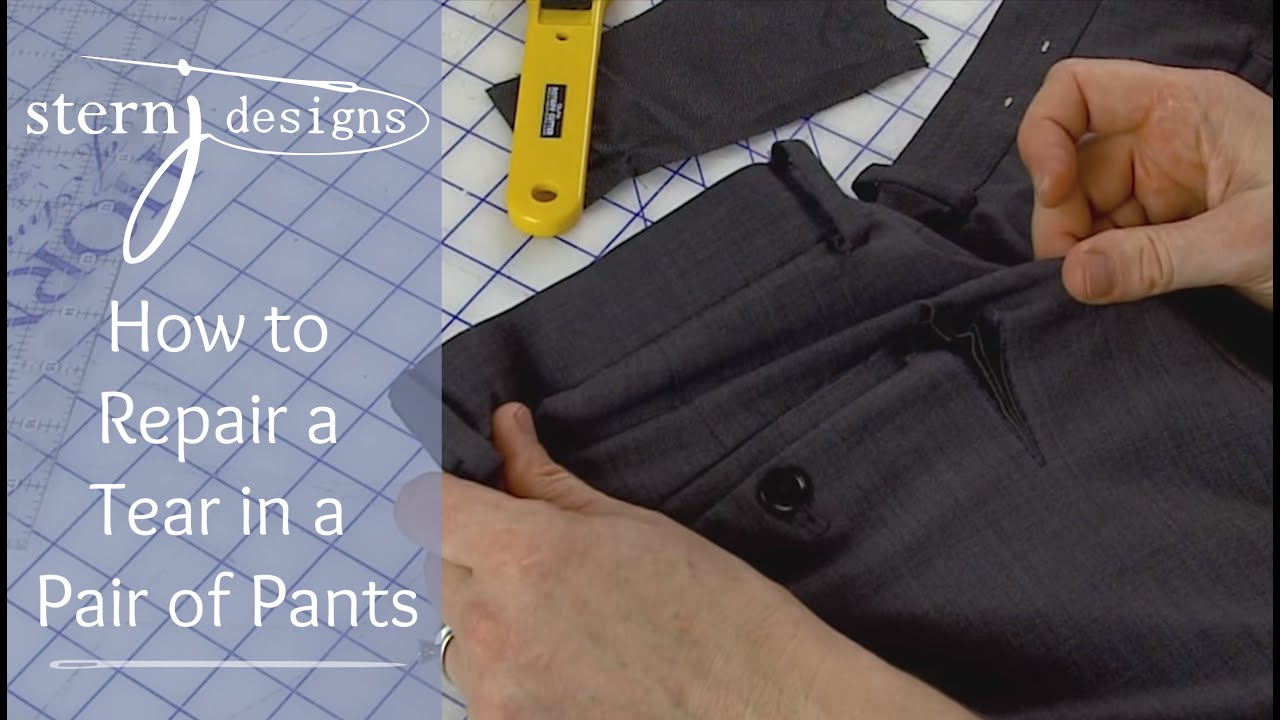 J Stern Designs l How to Repair a Tear in a Pair of Pants