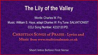 The Lily Of The Valley - Hymn Lyrics & Music