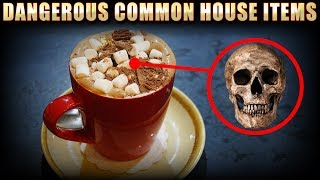 Dangerous Everyday House Products That Can Put You in Risk 😱