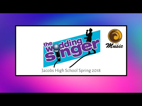 The Wedding Singer | Jacobs High School Spring 2018 Musical