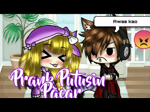 """prank-putusin-pacar""-  -gacha-life-indonesia-🇲🇨"