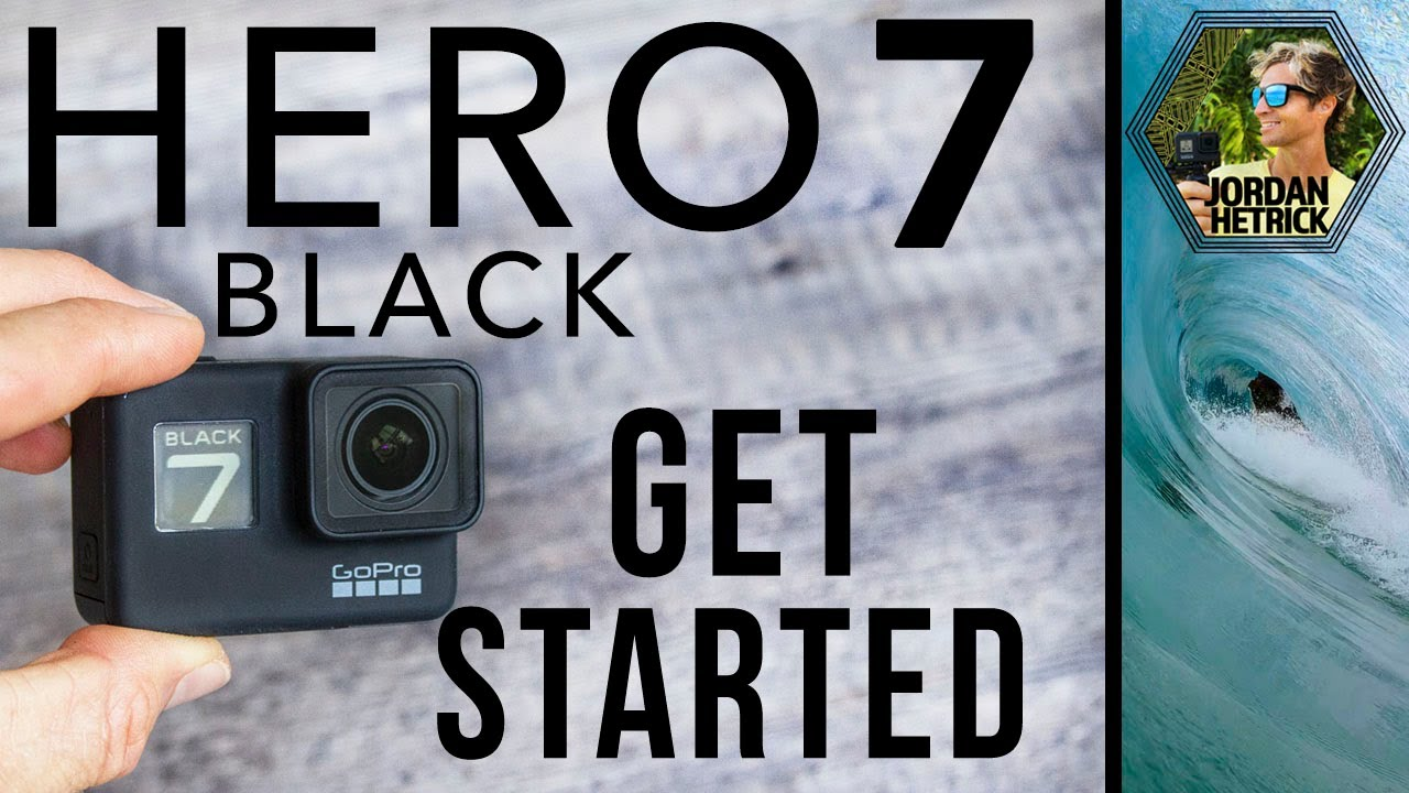 GoPro HERO 7 BLACK Tutorial: How To Get Started