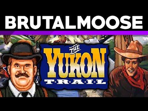 The Yukon Trail - brutalmoose