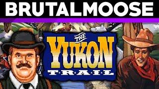 The Yukon Trail - brutalmoose MP3