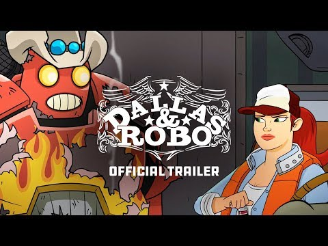 Dallas & Robo | Official Trailer
