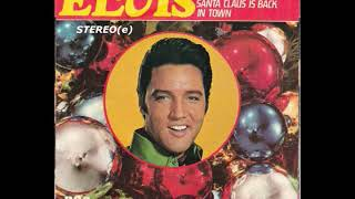 ELVIS-Blue Christmas - Santa Claus Is Back In Town 1957 in stereo(e)