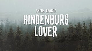 Download lagu Anson Seabra - Hindenburg Lover