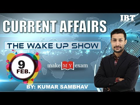 Current Affairs The Wake Up Show- Daily @ 8 AM