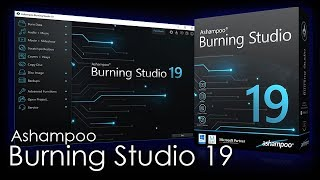 Ashampoo Burning Studio 19, Disc Creation Software - Review & Demonstration