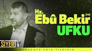 Hz. Ebû Bekir (ra) Ufku | Muhammed Emin Yıldırım