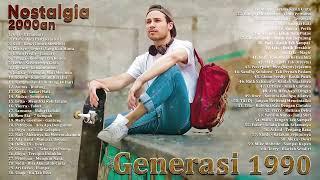 Gigi, Naif, Pasto, Kangen, Peterpan, Naff, Chrisye, Dewa19 Lagu Nostalgia  @pergijauh92