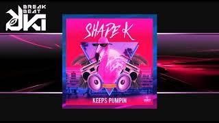Shade k - Keeps Pumpin (Original) Gigabeat Records mp3