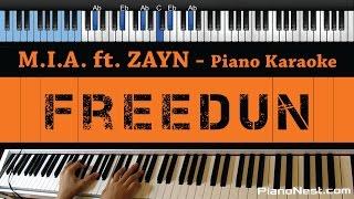 M.I.A. - Freedun ft. ZAYN - LOWER Key (Piano Karaoke / Sing Along)