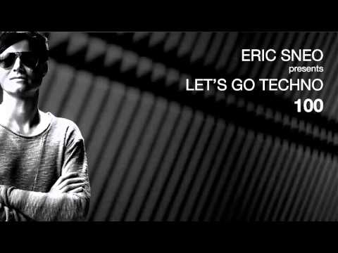 Let's Go Techno Podcast 100 with Eric Sneo