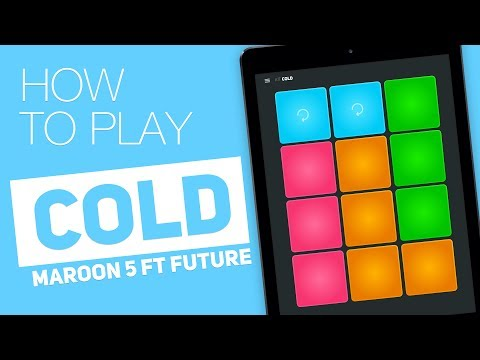How to play: COLD (Maroon 5 ft. Future) - SUPER PADS - Ice Kit
