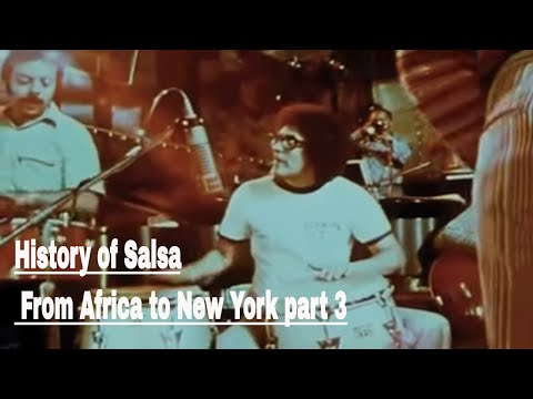History of Salsa From Africa to Newyork part 3 of 3