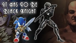 It Has To Be Black Knight - Sonic & The Black Knight vs Metal Gear Rising