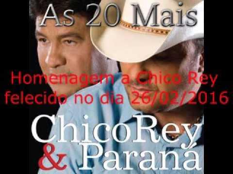 Chico Rey e Paraná As 20 Mais