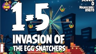 Angry Birds Seasons Invasion of the Egg Snatchers 1-5 Walkthrough 3 Star